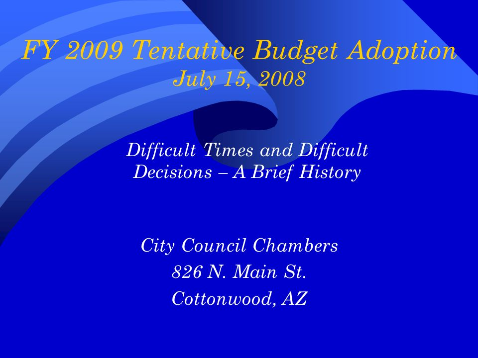 Timetable – FY 2008  September 2007  July Sales Tax was down 26.95% over last year  Council was briefed of the situation  The City began making plans  Reduce costs  Hiring Freeze  Postpone capital purchases  November 2007  Council suspended Longevity Plan  December 2007  Plans get underway for new FY 2009 budget