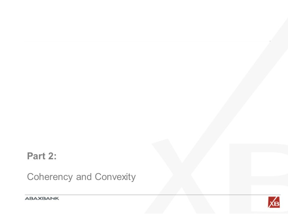 Part 2: Coherency and Convexity