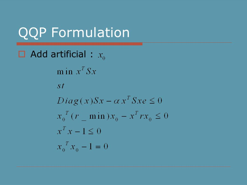 QQP Formulation  Add artificial :