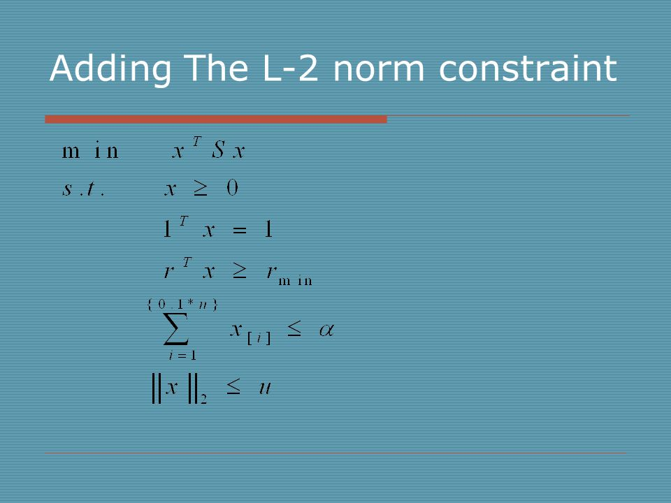 Adding The L-2 norm constraint