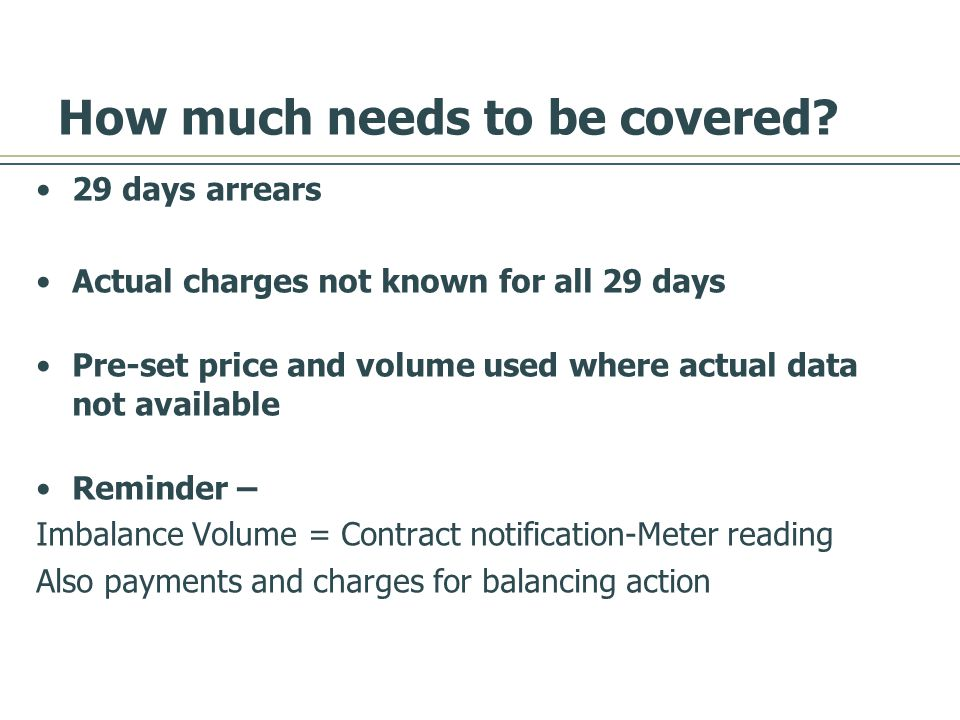 How much needs to be covered.