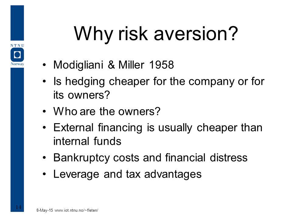 8-May-15 www.iot.ntnu.no/~fleten/ 14 Why risk aversion.