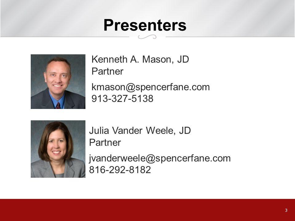 3 Presenters Kenneth A.