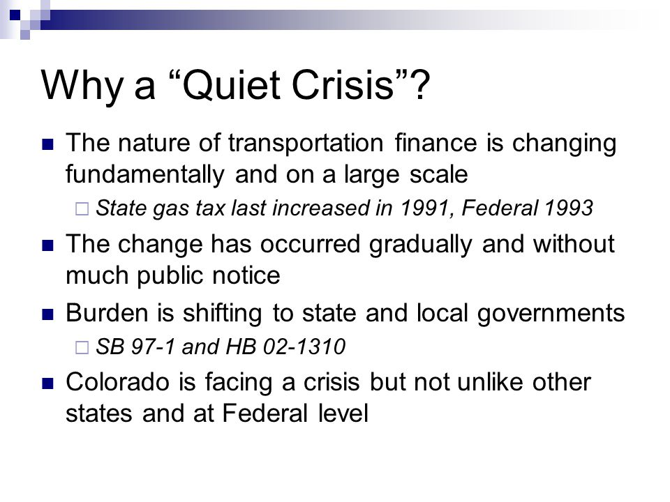 Why a Quiet Crisis .