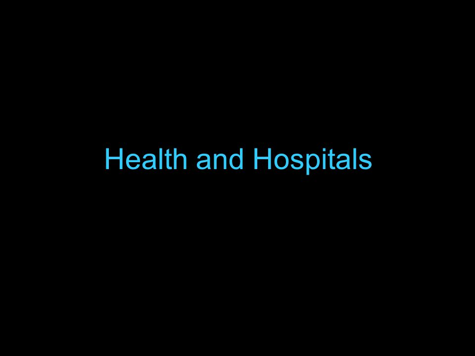 42 Health and Hospitals