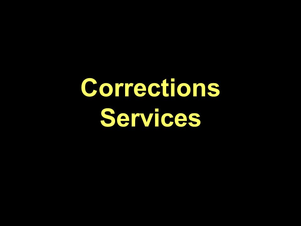 Corrections Services