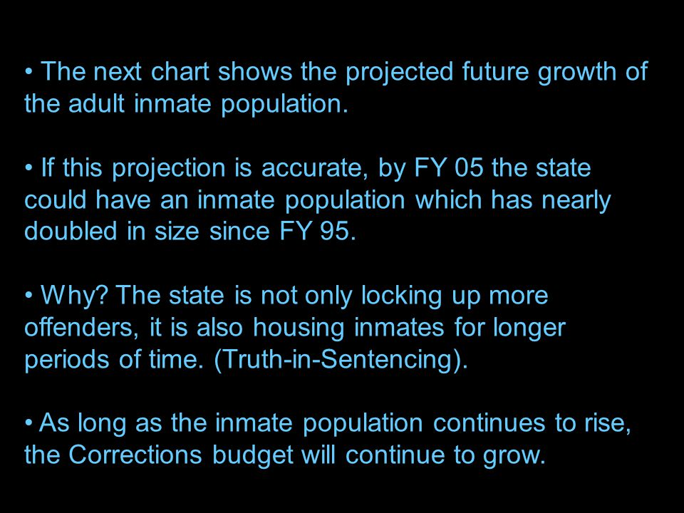 54 The next chart shows the projected future growth of the adult inmate population.