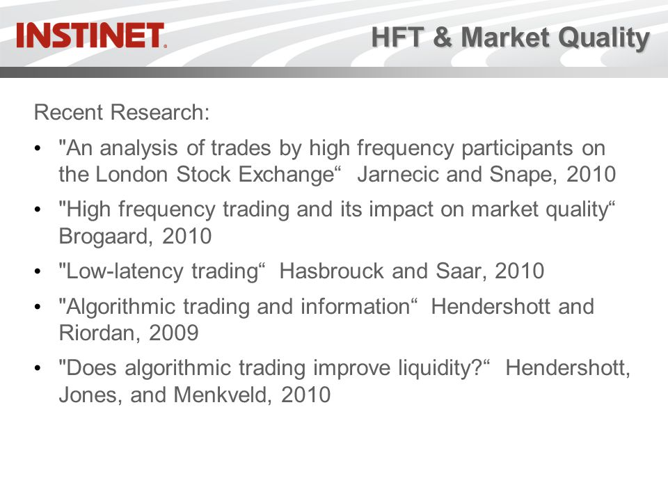 HFT & Market Quality Recent Research: