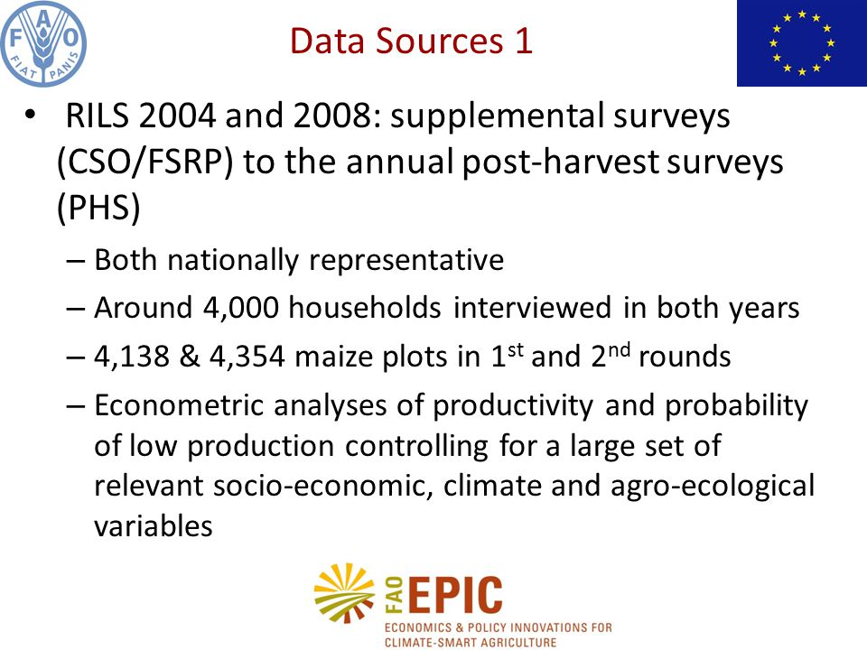 RILS 2004 and 2008: supplemental surveys (CSO/FSRP) to the annual post-harvest surveys (PHS) – Both nationally representative – Around 4,000 household