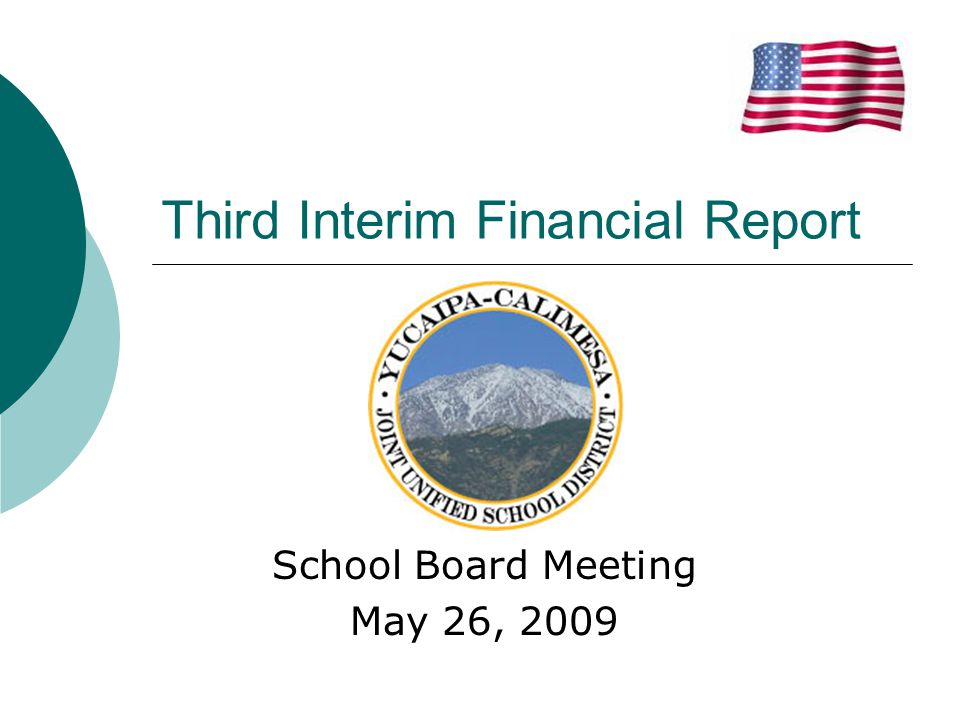 School Board Meeting May 26, 2009 Third Interim Financial Report