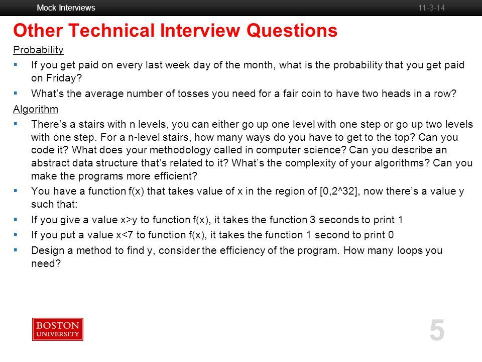 Mock Interviews 5 11-3-14 Other Technical Interview Questions Probability  If you get paid on every last week day of the month, what is the probability that you get paid on Friday.