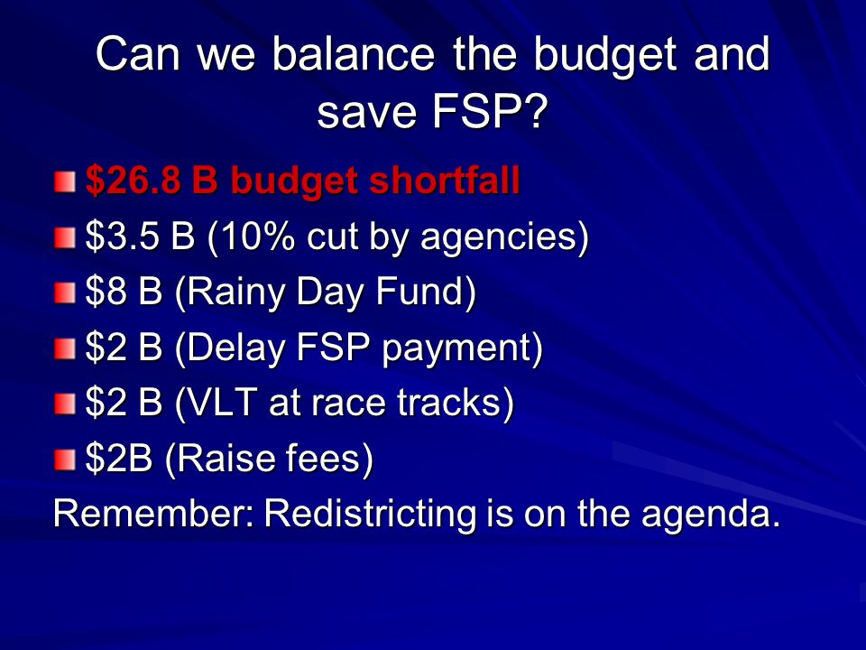 Can we balance the budget and save FSP.