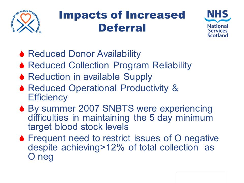 ADRP 2009: SNBTS 16 The Deferral Event : One or two criticisms  Most common shortcoming is that SNBTS did not make clear to donor when they could return  Doubt  assumptions that may not be correct Can cause confusion Particularly amongst repeat Hb cases who assume 12 months Also for short term deferrals – e.g.