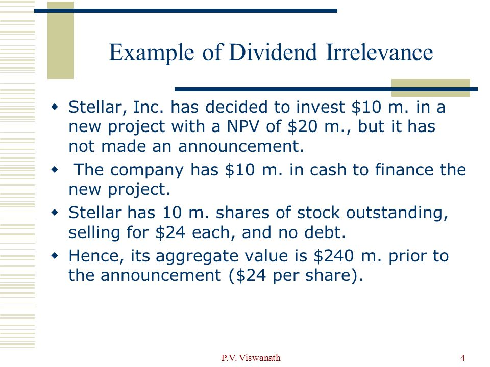 P.V. Viswanath4 Example of Dividend Irrelevance  Stellar, Inc.