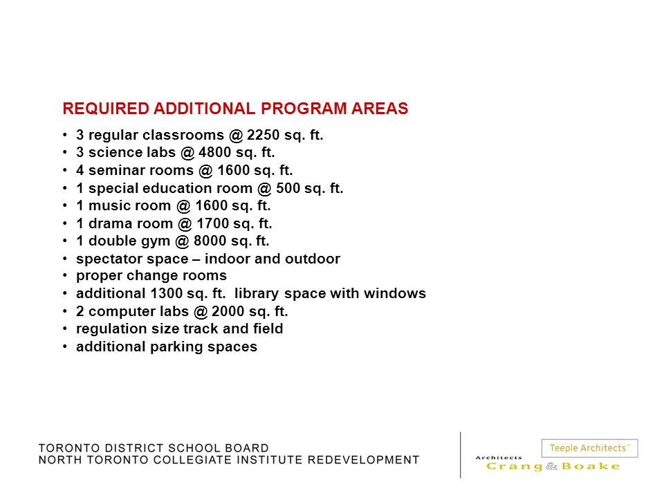 REQUIRED ADDITIONAL PROGRAM AREAS 3 regular classrooms @ 2250 sq.