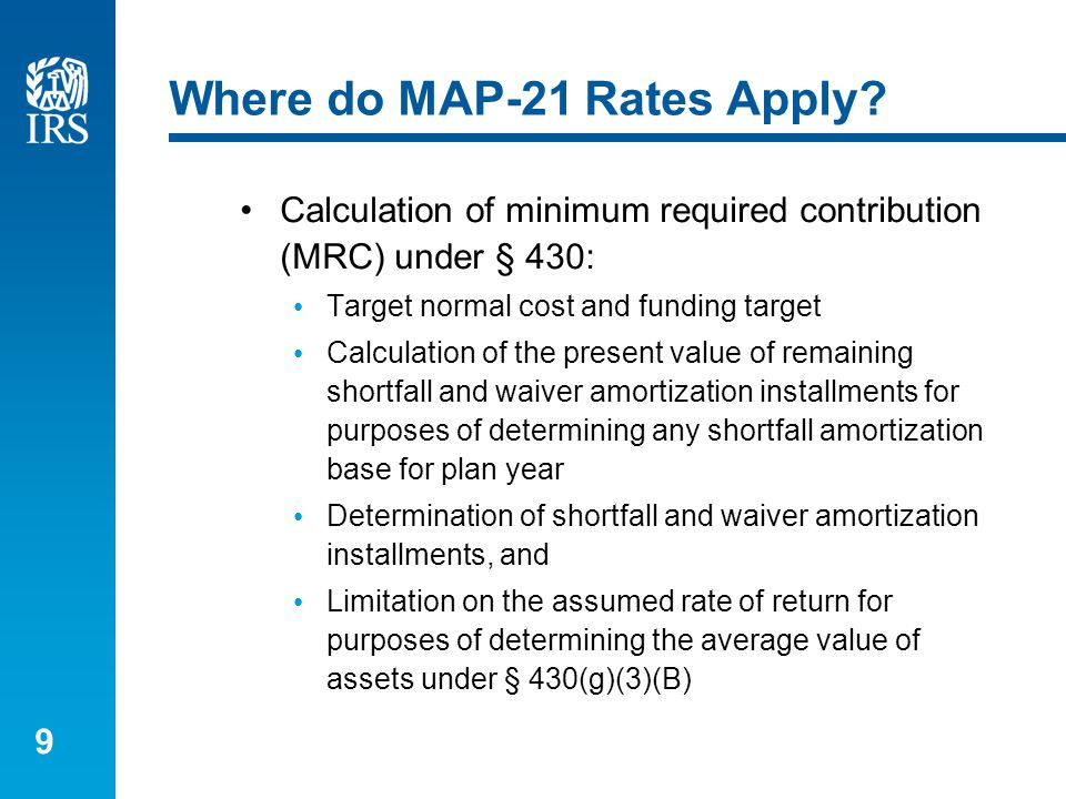 9 Where do MAP-21 Rates Apply.
