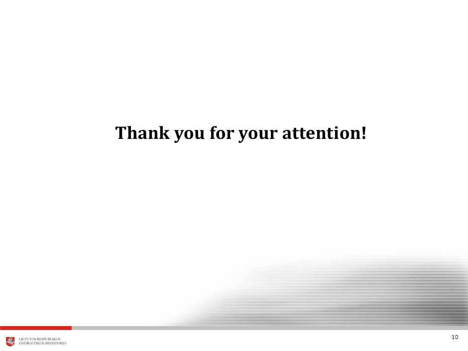 10 Thank you for your attention!