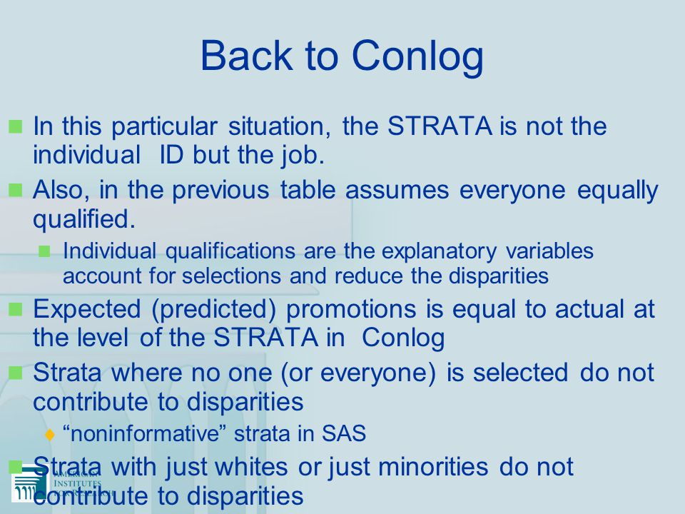 Back to Conlog In this particular situation, the STRATA is not the individual ID but the job. Also, in the previous table assumes everyone equally qua