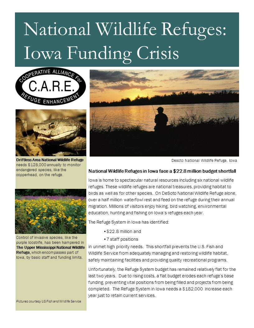 National Wildlife Refuges in Iowa face a $22.8 million budget shortfall Iowa is home to spectacular natural resources including six national wildlife refuges.