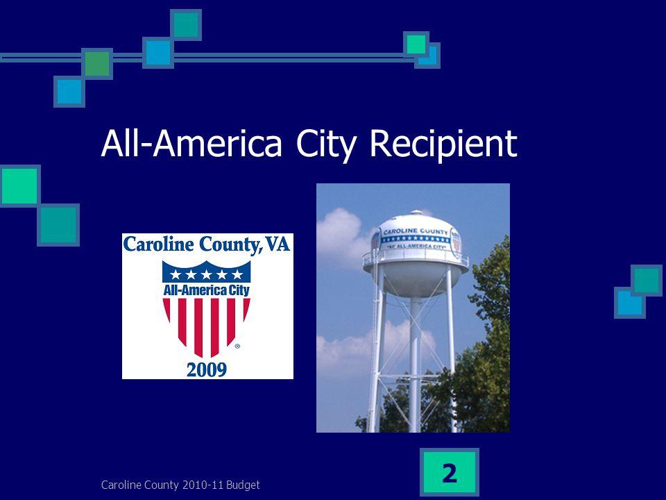 Caroline County 2010-11 Budget 2 All-America City Recipient