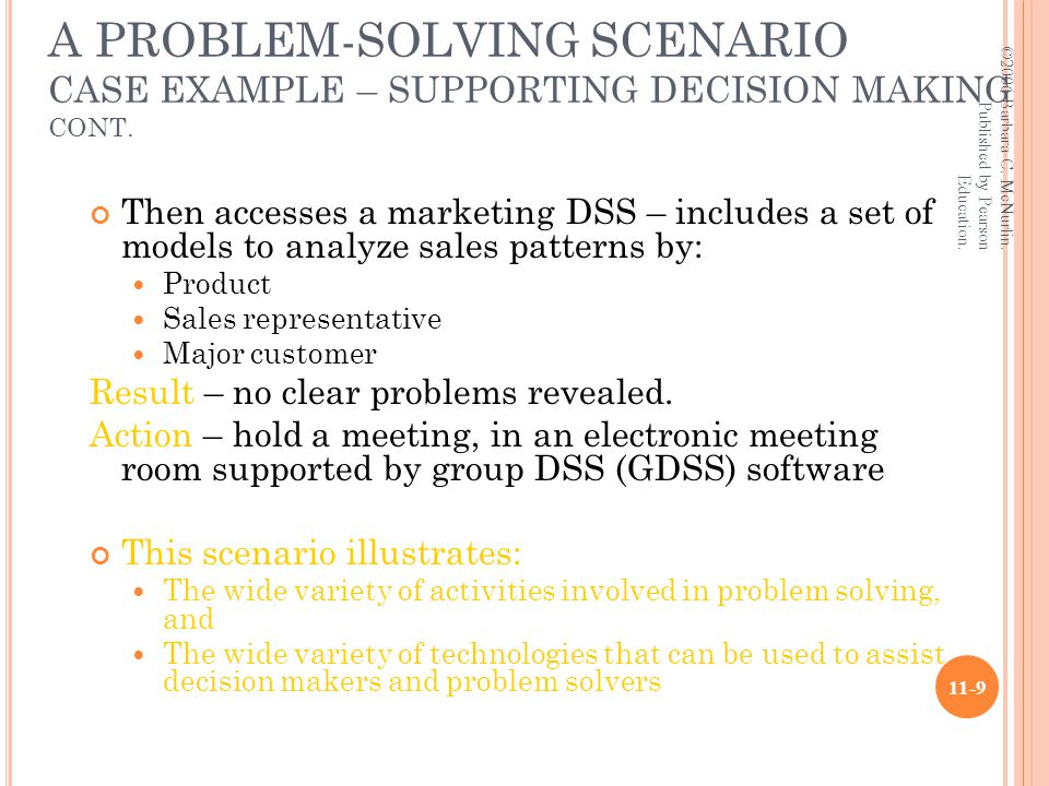 A PROBLEM-SOLVING SCENARIO CASE EXAMPLE – SUPPORTING DECISION MAKING CONT.
