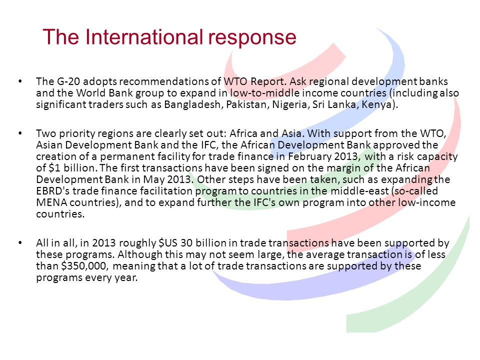 The G-20 adopts recommendations of WTO Report.