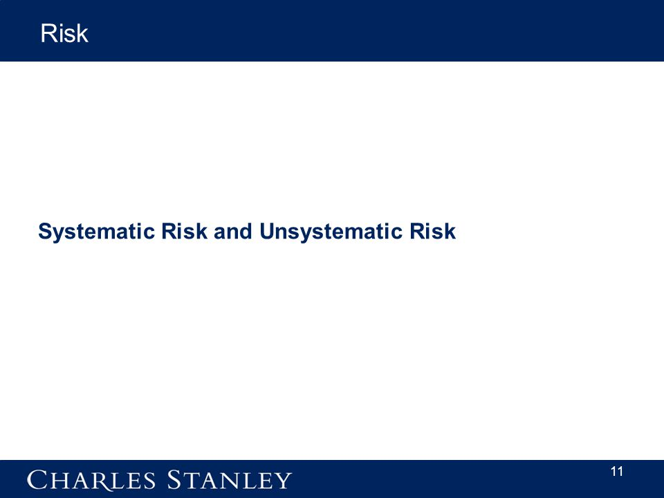 11 Systematic Risk and Unsystematic Risk Risk