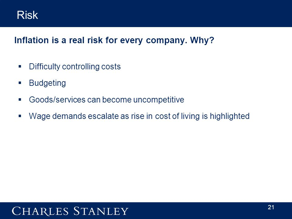 Inflation is a real risk for every company. Why.
