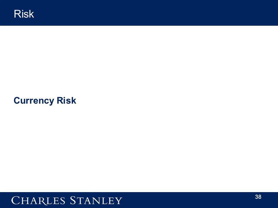 38 Currency Risk Risk