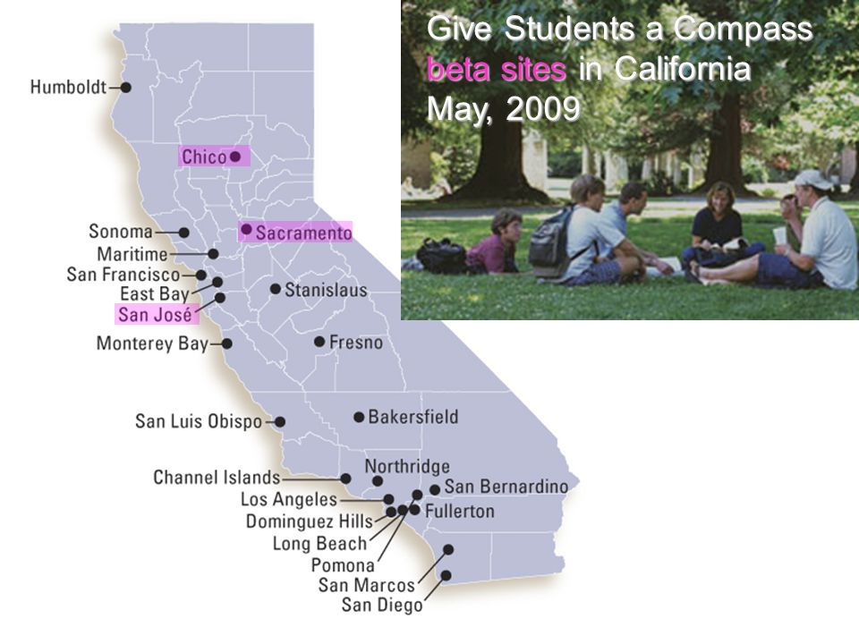 Give Students a Compass beta sites in California May, 2009