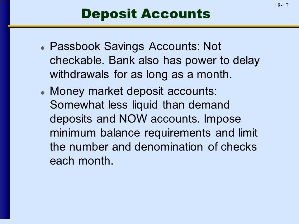 18-17 Deposit Accounts Passbook Savings Accounts: Not checkable.