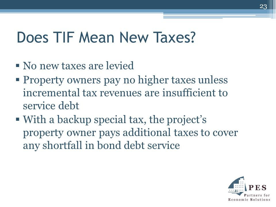 Does TIF Mean New Taxes.