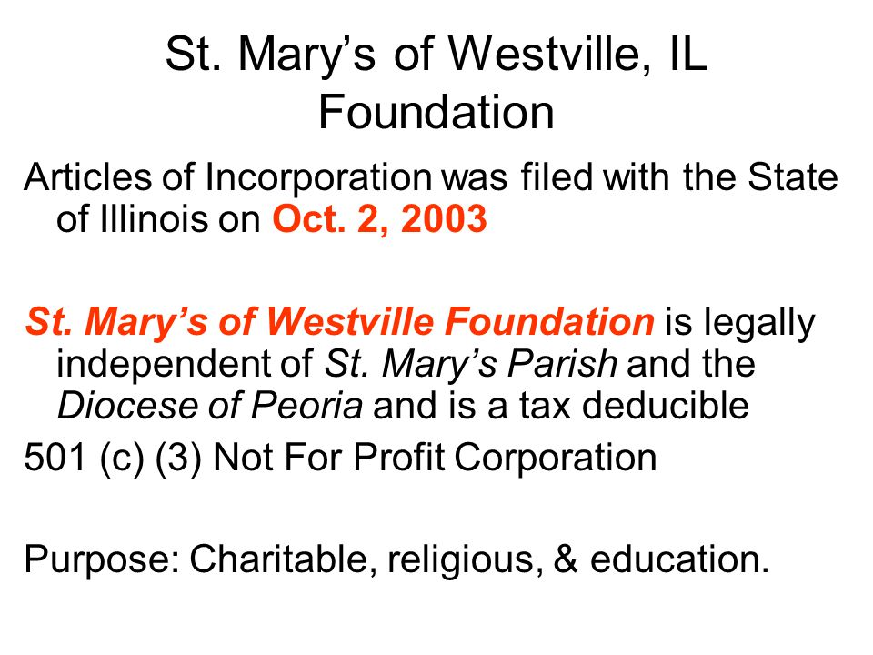 St. Mary's of Westville, IL Foundation Articles of Incorporation was filed with the State of Illinois on Oct. 2, 2003 St. Mary's of Westville Foundati