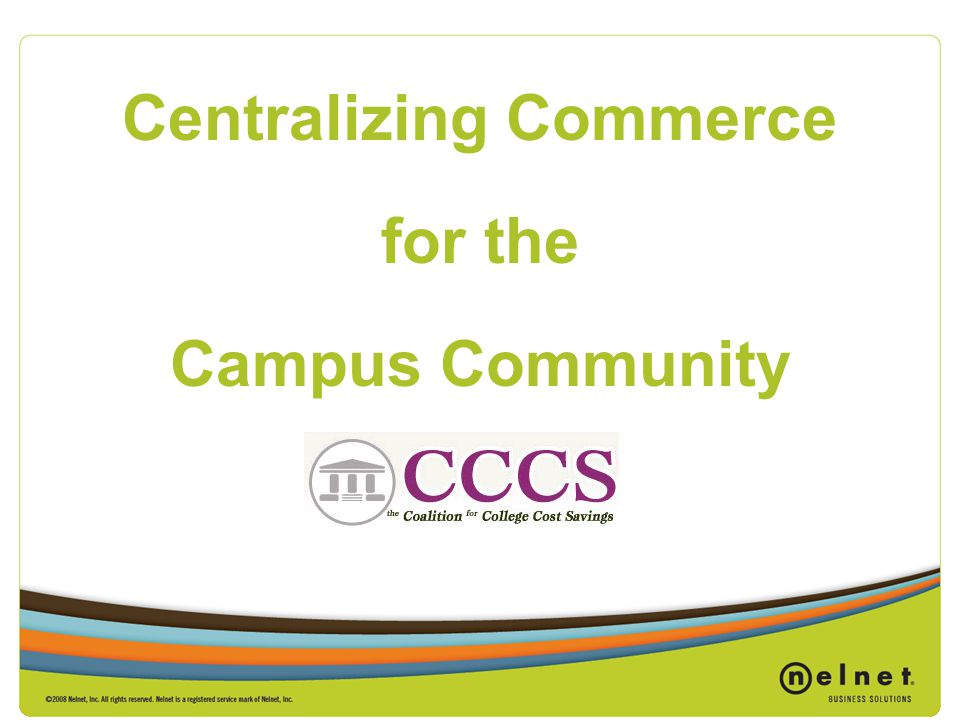 Centralizing Commerce for the Campus Community