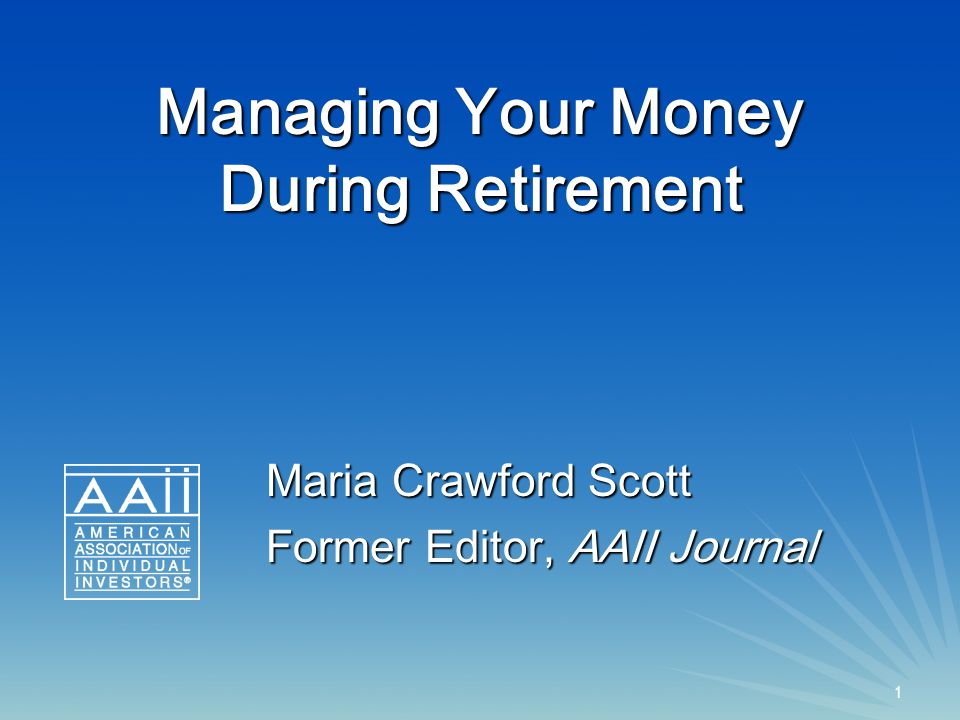 42 AAII Journal Resources ARTICLES (all are available at the AAII website: www.aaii.com) www.aaii.com A Key to a Lasting Retirement Portfolio, by John Sweeney, April 2013.
