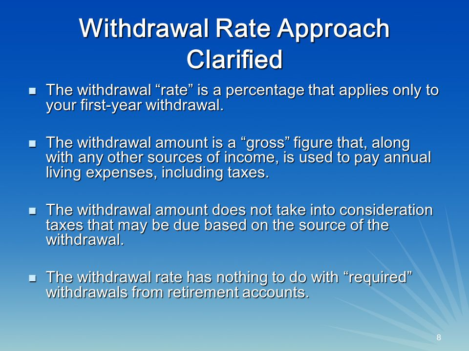 39 Strategy Comparison: Withdrawal Amounts for 5% Shortfall Risk Mid-Course/ Mid-CourseVariable FixedCorrectionAllocation Strategy*Strategy**Strategy*** Max Sustain W/D Rate (%) 3.817.211.3 Avg Withdrawal Rate (%) 3.8 8.4 6.7 Shortfall (% of 10,000) 4.5 4.8 5.2 Earliest Runout Year 14 29 29 Balance ($; Start: $100)206 23 12 * Fixed Strategy: Fixed withdrawal and fixed allocation (50/50 stocks/bonds).