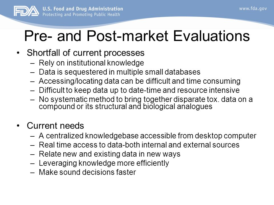Chemical Evaluation and Risk Estimation System (CERES) Food additives knowledge-base –Captures institutional knowledge –Chemical centric –Structured data/controlled vocabulary Desktop access to: –Internal and external chemical and toxicity data –Structure analog searching and data retrieval –QSAR Models –Threshold of Toxicological Concern evaluations