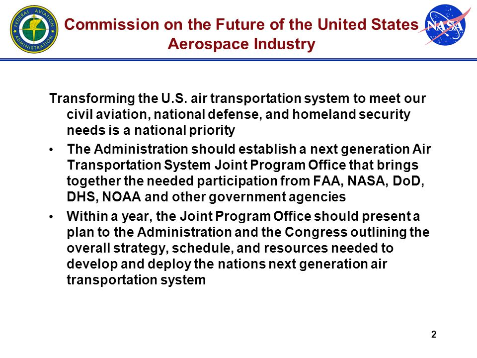 2 Commission on the Future of the United States Aerospace Industry Transforming the U.S.