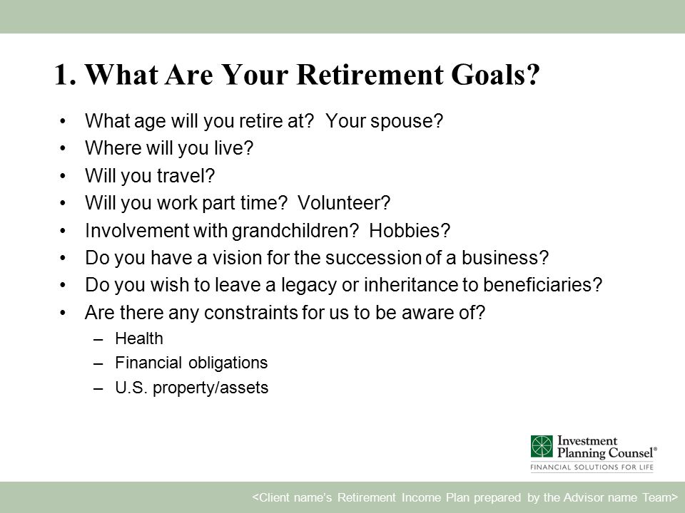 Dream Journal Completing the Dream Journal will help you outline your retirement goals and constraints, as well as your net worth: