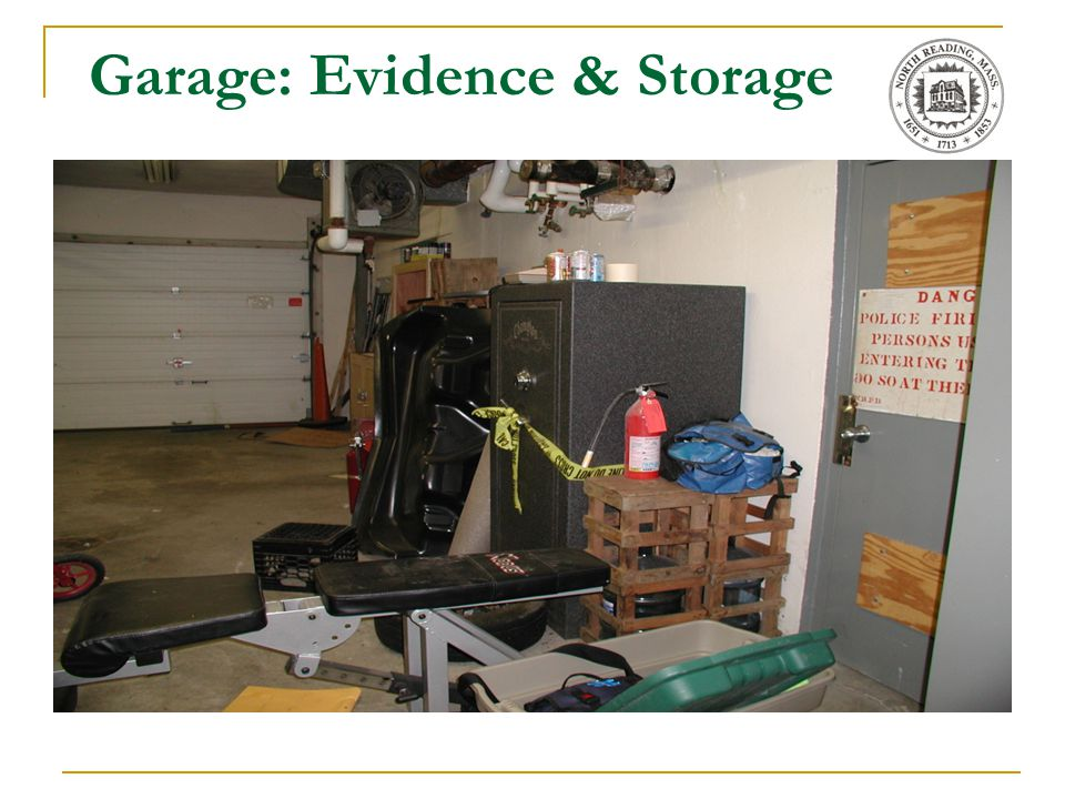 Garage: Evidence & Storage
