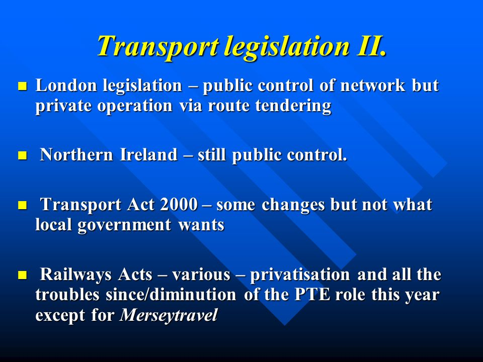 Transport legislation II.