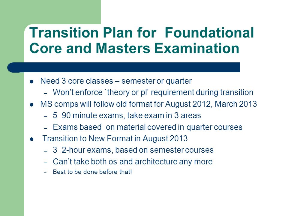 Applied Core  Quarters: 6 classes in the list  3 or 4 credits each  Thesis students need 2, non-thesis need 3  Semester: 6 classes from the same areas  AI, High Performance, Graphics, Networking, DB, Compilers  All 3 credits each  See MS Program Document for Course numbers  Thesis students need 1, non-thesis need 2