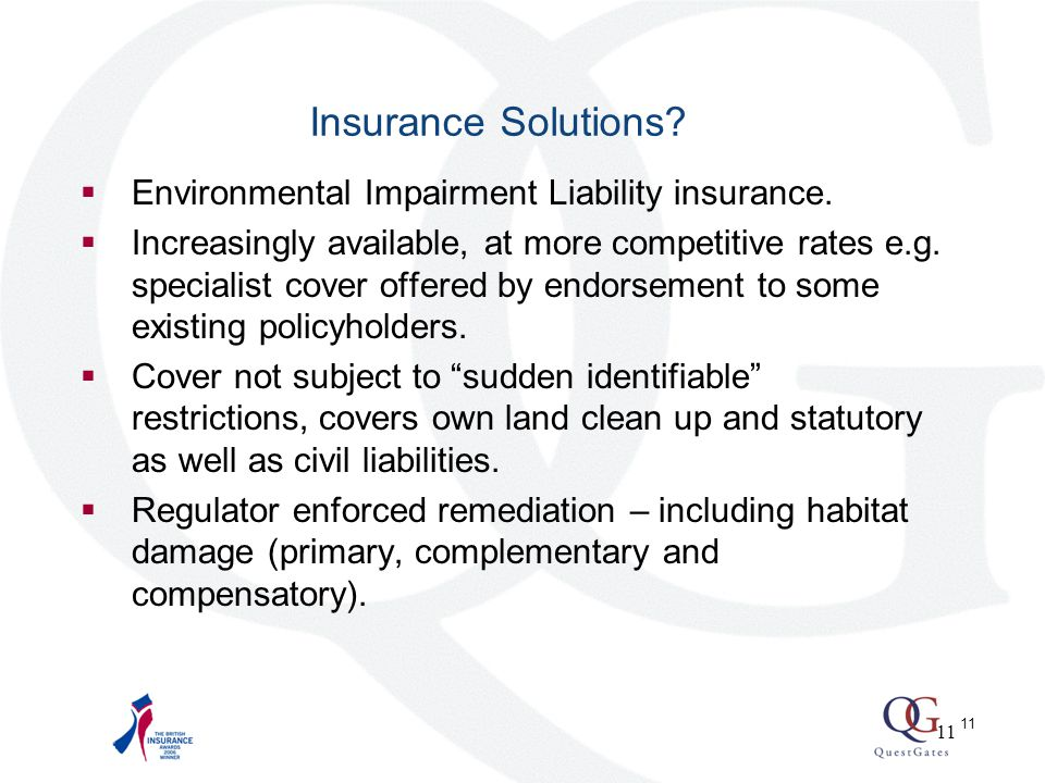 11 Insurance Solutions.  Environmental Impairment Liability insurance.