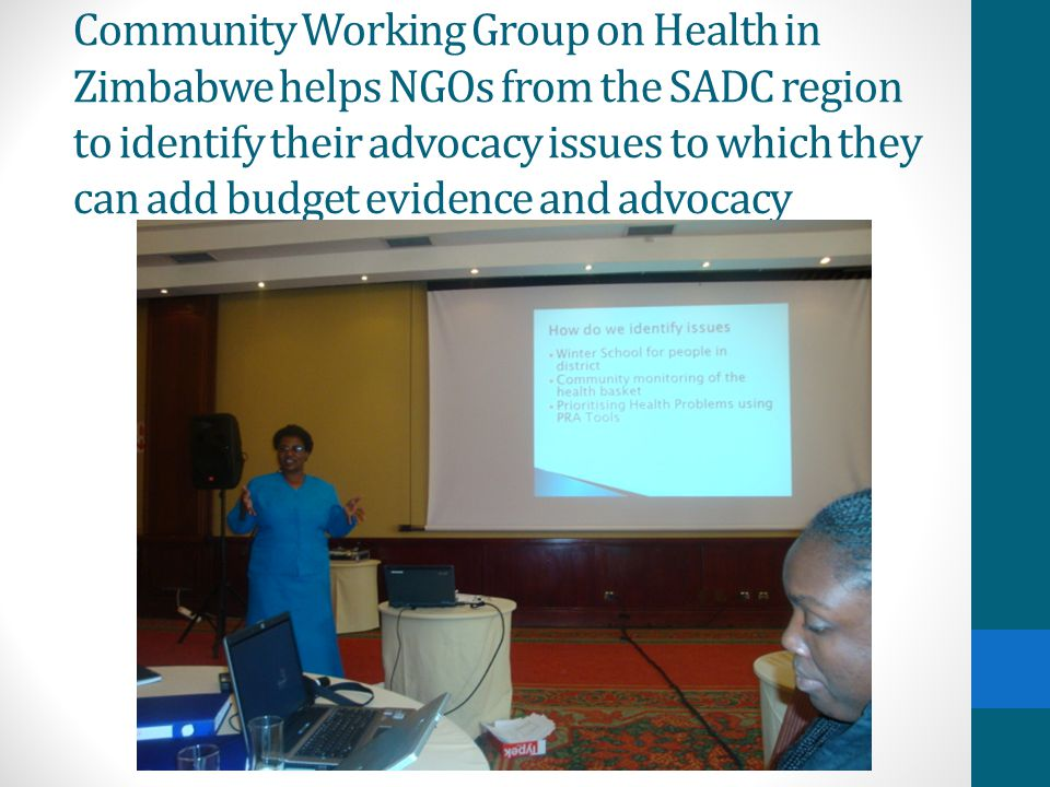 Community Working Group on Health in Zimbabwe helps NGOs from the SADC region to identify their advocacy issues to which they can add budget evidence and advocacy