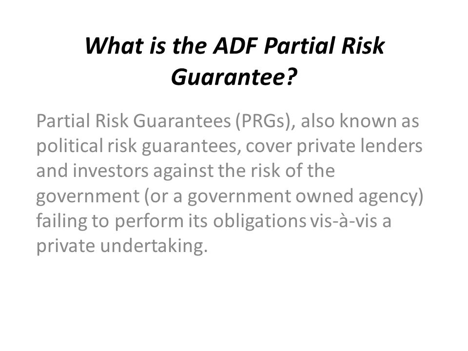 What is the ADF Partial Risk Guarantee.