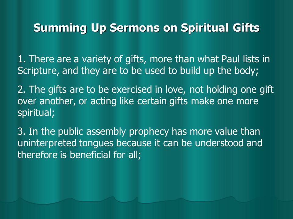 Summing Up Sermons on Spiritual Gifts 1.