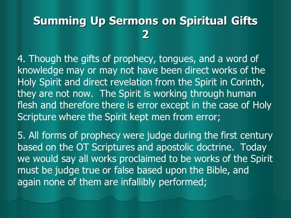 Summing Up Sermons on Spiritual Gifts 2 4.