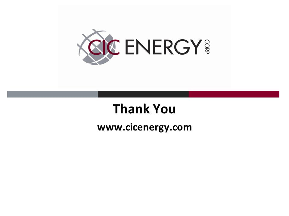 Thank You www.cicenergy.com