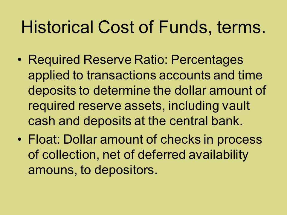 Historical Cost of Funds, terms.