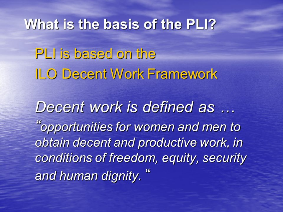 What is the basis of the PLI.